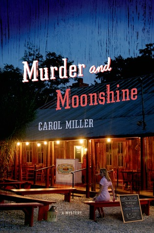 Murder and Moonshine: A Mystery (2013)