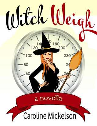 Witch Weigh (2012)