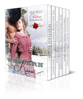 Western Kisses - Old West Christmas Romances (Boxed Set) (2013)