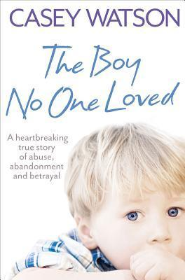 The Boy No One Loved (2011)