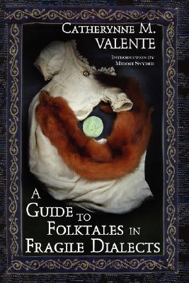 A Guide to Folktales in Fragile Dialects (2008)