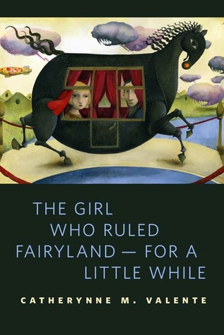 The Girl Who Ruled Fairyland — For a Little While (2011)