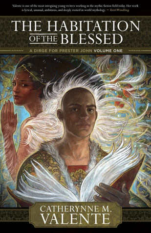 The Habitation of the Blessed (2010)
