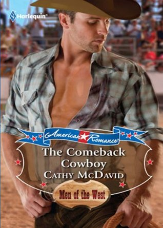 The Comeback Cowboy (Mills & Boon American Romance) (2012)