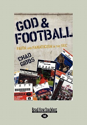 God & Football: Faith and Fanaticism in the SEC (Large Print 16pt) (2010)