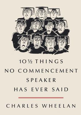 10 1/2 Things No Commencement Speaker Has Ever Said (2012)