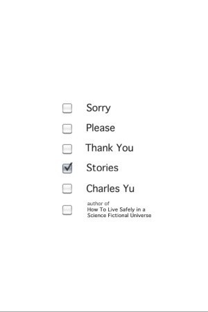 Sorry Please Thank You: Stories (2012)