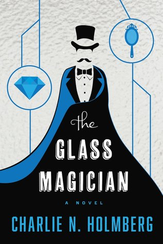 The Glass Magician (2014)
