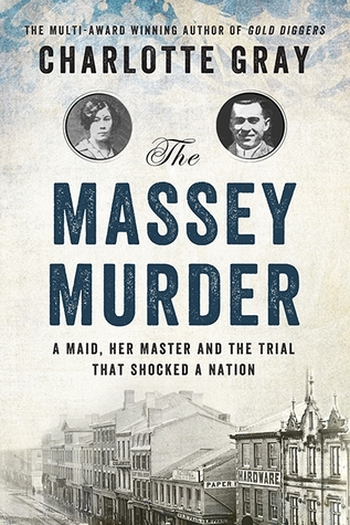 The Massey Murder: A Maid, Her Master and the Trial that Shocked a Country (2013)