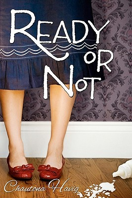 Ready or Not (2010)