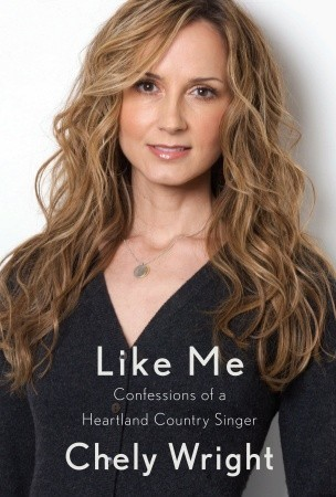 Like Me: Confessions of a Heartland Country Singer