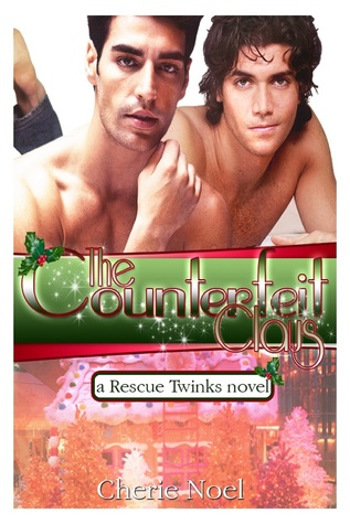 A Rescue Twinks Novel: The Counterfeit Claus (2013)