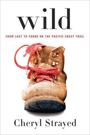 Wild: From Lost to Found on the Pacific Crest Trail (2012)