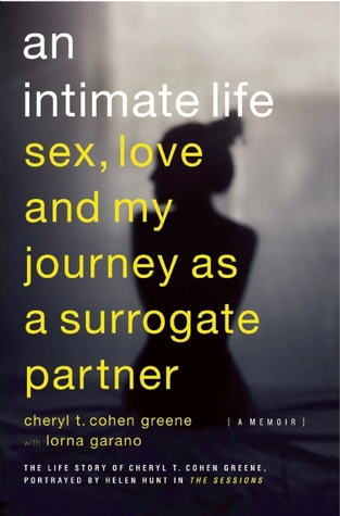 An Intimate Life: Sex, Love, and My Journey as a Surrogate Partner (2012)