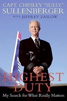 Highest Duty: My Search for What Really Matters (2009)
