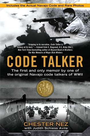 Code Talker: The First and Only Memoir By One of the Original Navajo Code Talkers of WWII (2011)