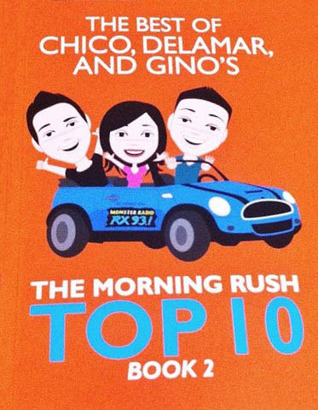 The Best of Chico, Delamar, and Gino's The Morning Rush Top 10, Book 2 (2012)