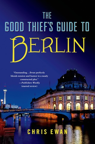 The Good Thief's Guide to Berlin (2013)