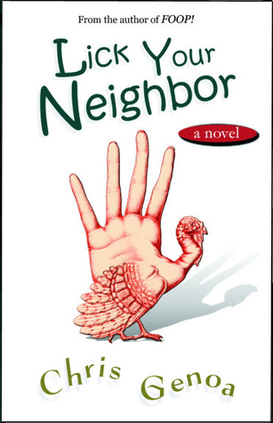 Lick Your Neighbor (2010)