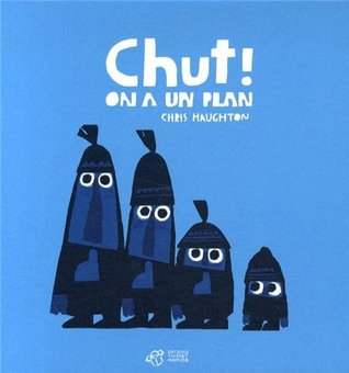 Chut ! On a un plan (2014)