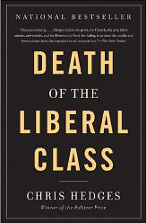 Death of the Liberal Class (2011)