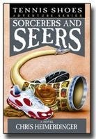 Tennis Shoes Among the Nephites - Vol 11 - Sorcerers & Seers (2000)