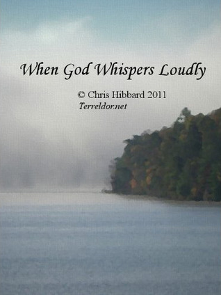 When God Whispers Loudly (2011)