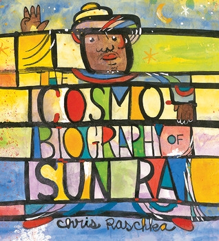 The Cosmobiography of Sun Ra: The Sound of Joy Is Enlightening (2014)
