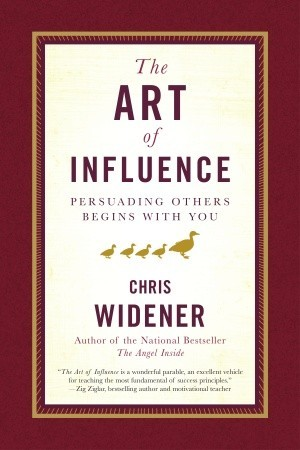 The Art of Influence: Persuading Others Begins With You (2008)