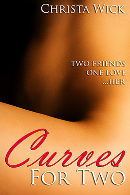 Curves for Two (BBW Erotic Romance) (2012)