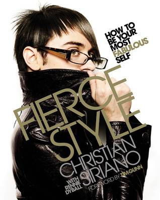 Fierce Style: How to Be Your Most Fabulous Self (2009)