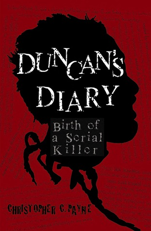 Duncan's Diary: Birth of a Serial Killer (2010)