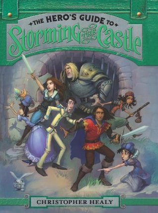 The Hero's Guide to Storming the Castle (2013)