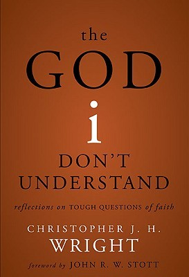 The God I Don't Understand: Reflections on Tough Questions of Faith (2008)