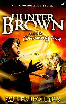 Hunter Brown and the Consuming Fire (2009)