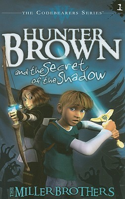 Hunter Brown and the Secret of the Shadow (2008)