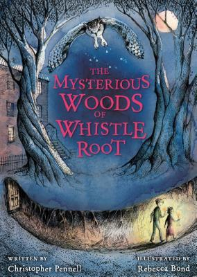 Mysterious Woods of Whistle Root (2013)