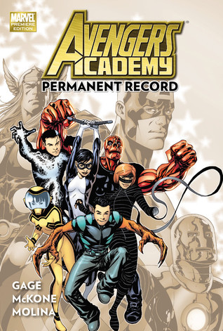 Avengers Academy, Vol 1: Permanent Record (2011)