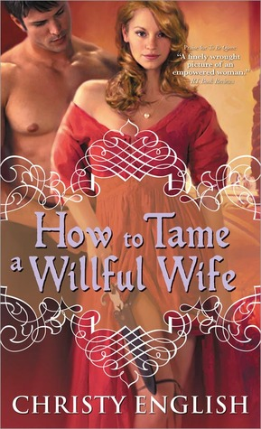 How to Tame a Willful Wife (2012)