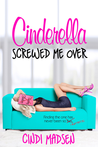 Cinderella Screwed Me Over (2013)