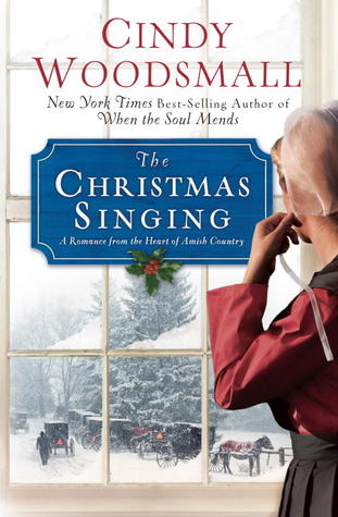 The Christmas Singing: A Romance from the Heart of Amish Country (2011)