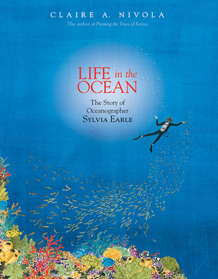 Life in the Ocean: The Story of Oceanographer Sylvia Earle (2012)
