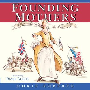 Founding Mothers: Remembering the Ladies (2014)