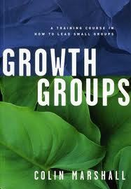 Growth Groups: A Training Course In How To Lead Small Groups (1995)