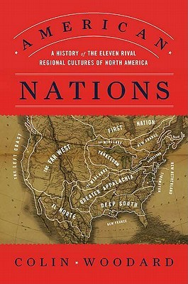 American Nations: A History of the Eleven Rival Regional Cultures of North America (2011)