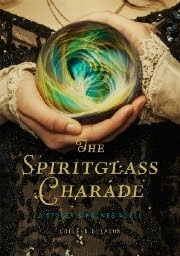 The Spiritglass Charade (2014)