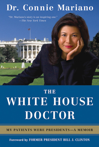 White House Doctor: Behind the Scenes with the Clinton and Bush Families (2010)