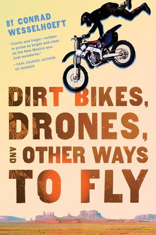 Dirt Bikes, Drones, and Other Ways to Fly (2014)