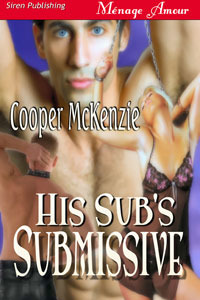 His Sub's Submissive (2010)