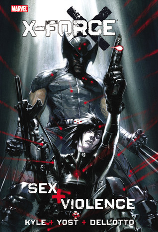 X-Force: Sex and Violence (2010)